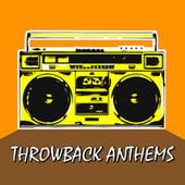 Throwback Anthems de Various Artists