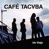 Un Viaje (En Vivo) de Cafe Tacvba