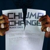 Chump Change de Blacc Zacc