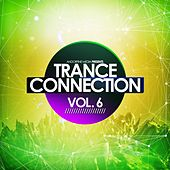 Trance Connection, Vol. 6 by Various Artists