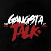 Gangsta Talk by Fredo Bang