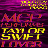 MCP Performs Taylor Swift: Lover (Instrumental) de Molotov Cocktail Piano