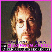 Werewolves Of London (Live) von Warren Zevon