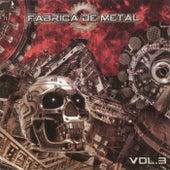 Fábrica de Metal, Vol. 3 de Various Artists