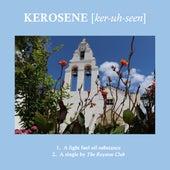 Kerosene by The Royston Club