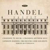 Handel: Te Teum for Cannons, Chandos Anthem No.8 de Adrian Butterfield
