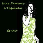 Dentro de Nina Ximenes
