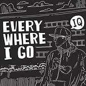 Everywhere I Go von IQ