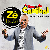 A Dança do Canibal de Zé Paulo