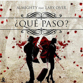 Que Pasó by Almighty