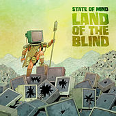 Land of the Blind by State Of Mind