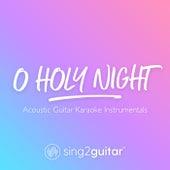 O Holy Night (Acoustic Guitar Karaoke Instrumentals) de Sing2Guitar
