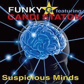 Suspicious Minds by Funky G