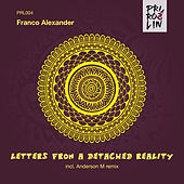 Letters From a Detached Reality di Franco Alexander