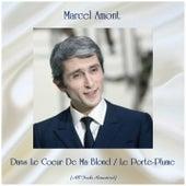 Dans Le Coeur De Ma Blond / Le Porte-Plume (Remastered 2019) de Marcel Amont