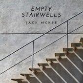 Empty Stairwells by Jack McKee