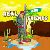 Real Friends by Fabio