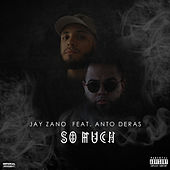 So Much de Jay Zano