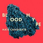 Hate Candidate by Bloodhype