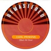 Glad All Over de Carl Perkins