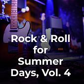 Rock & Roll for Summer Days, Vol. 4 by The Skyliners, Del Shannon, The Chiffons, Maxine Brown, Boots Walker, The Mystics, Bernadette Carroll, The Four Pennies