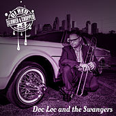 Doc Loc and the Swangers (Slowed & Chopped) de Doc Loc and the Swangers