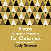 Please Come Home for Christmas (Acoustic Version) de Cody Simpson
