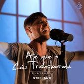 Até Que o Céu Transborde (Playback) by Stephano Hernandes
