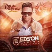 Chama na Espora von Edson Vieira