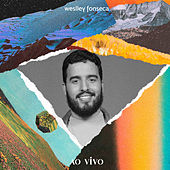 Weslley Fonseca (Ao Vivo) by Weslley Fonseca