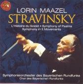 Stravinsky: Histoire Du Soldat by Lorin Maazel
