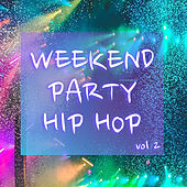 Weekend Party Hip Hop vol. 2 de Various Artists