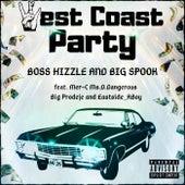 West Coast Party de Boss Hizzle