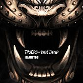 Damn You! de Tygers of Pan Tang