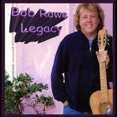 Legacy de Bob Rowe