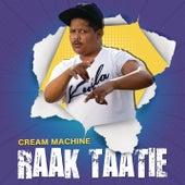 Raak Taatie von Cream Machine