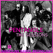 The Sessions (Live) von Pentangle