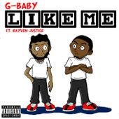 Like me de G-baby