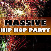 Massive Hip Hop Party de Various Artists