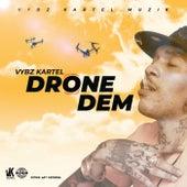 Drone Dem (Radio Edit) de VYBZ Kartel