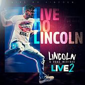 Live do Lincoln, Vol. 2 by Lincoln