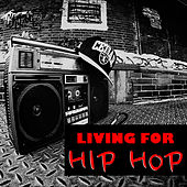 Living For Hip Hop de Various Artists