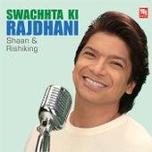 Swachhta Ki Rajdhani de Shaan
