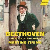 Beethoven: Piano Works by Martino Tirimo