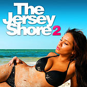 The Jersey Shore 2 by Various Artists