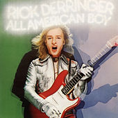 All American Boy (Expanded Edition) by Rick Derringer