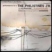 If a Band Plays in the Woods...? by The Philistines Jr.