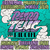 Retro Teng Riddim by Various Artists