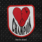 Champion (Houses Remix) von Bishop Briggs