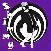 Shimmy by Various Artists